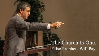 The Church Is One. False Prophets Will Pay Paul Washer