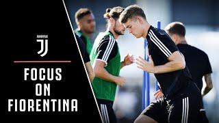 FOCUS ON FIORENTINA! | JUVENTUS TRAIN AHEAD OF SATURDAY'S GAME