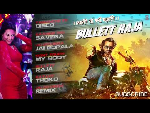 Bullett Raja Full Songs Jukebox | Saif Ali Khan, Sonakshi Sinha