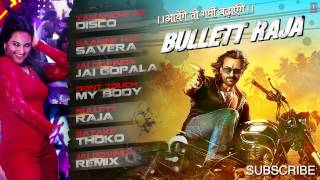Bullett Raja Full Songs Audio Jukebox