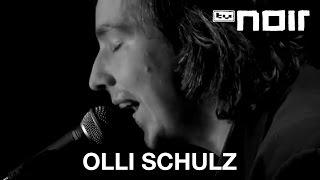 Irgendwas fehlt - OLLI SCHULZ - tvnoir.de