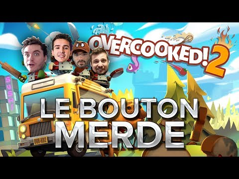 Overcooked 2 #6 : LE BOUTON MERDE