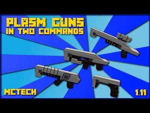 Plasma Guns In Minecraft! [1.11] [minecraft]