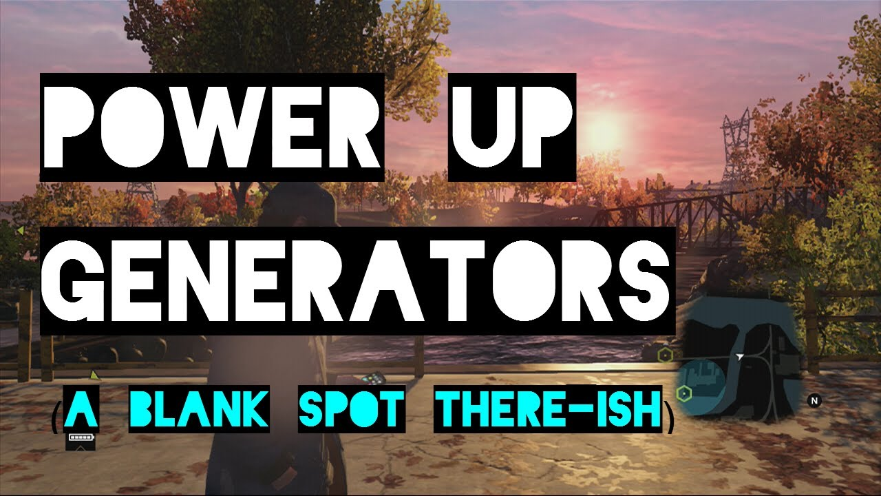 Watch Dogs How To Activate The Generators