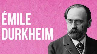 SOCIOLOGY - �mile Durkheim
