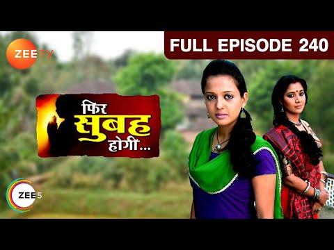 Phir Subah Hogi - Episode 240 - March 20, 2013