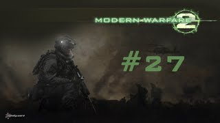 Call of Duty Modern Warfare 2 Live Commentary | #27 - I Can Feel It