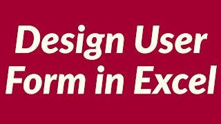 Design User Form In Excel