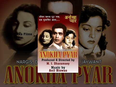 Anokha Pyar (1948) - Classical Bollywood Movie - Full Hindi Film - Hit Songs