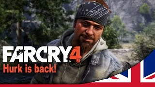 Hurk is back! - Far Cry 4