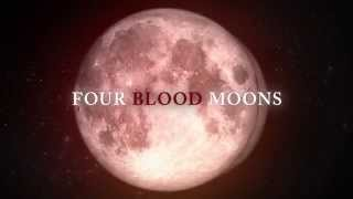 Four Blood Moons The Movie Trailer