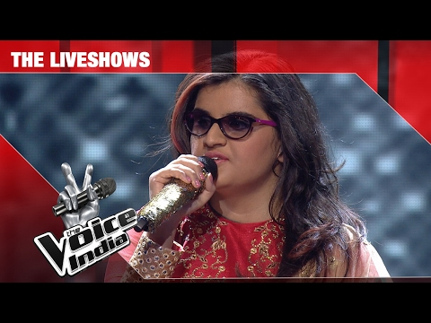 Neha Bhanushali - Performance - The Liveshows Episode 21 - February 18, 2017 - The Voice India Season2