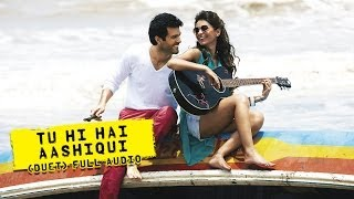 Tu Hi Hai Aashiqui (Duet) Full Audio Song Dishkiyaoon