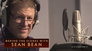 Sid Meier's Civilization VI - Behind the Scenes with Sean Bean
