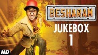 Besharam Full Songs AudioJukebox