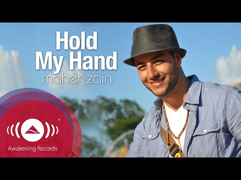 télécharger Maher Zain – Hold My Hand