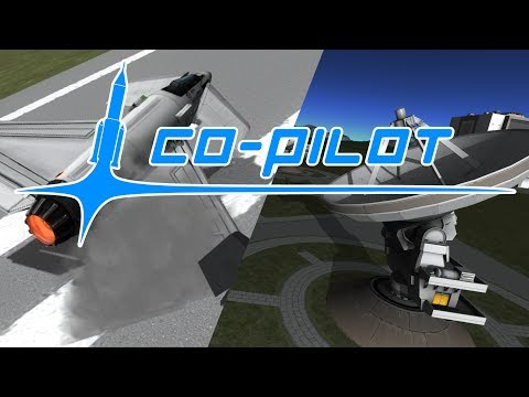 KSP Co-Pilot Ep2 - Part 1/3: Flying Blind
