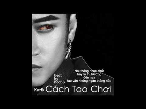 Cách Tao Chơi (Official Audio) - Karik