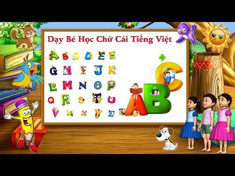 Dạy bé học chữ cái, bé học đánh vần bảng chữ cái ABC Tiếng Việt