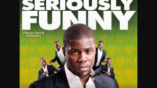 Kevin Hart Seriously Funny Part 6 (Audio Only)