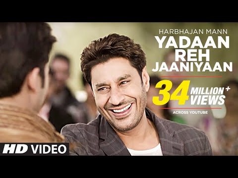 YADAAN REH JAANIYAAN HARBHAJAN MANN (Official) FULL VIDEO SONG | SATRANGI PEENGH 2