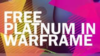 WARFRAME: Free Platinum