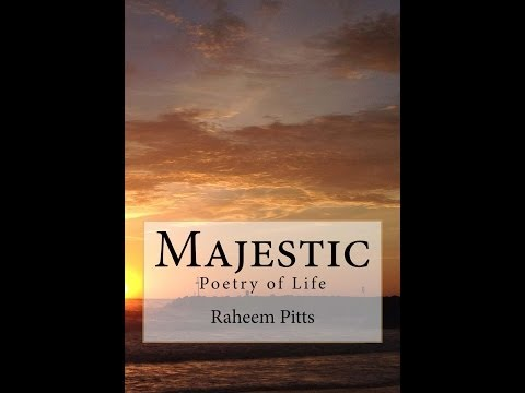 Majestic: Poetry of Life Book by Raheem Pitts