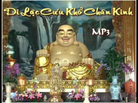 Di Lặc Chân Kinh ~ đọc tiếng Việt ~ MP3