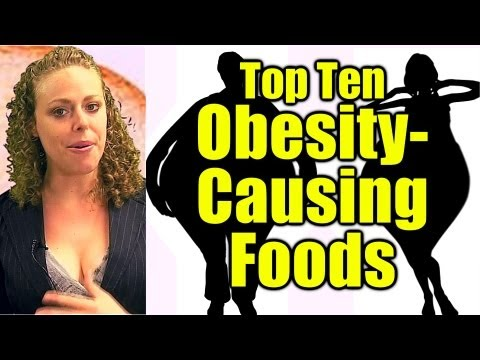 Top Ten Obesity Causing Foods! Worst Fattening Foods NOT to Eat | Weight Loss, Healthy Diet Tips.