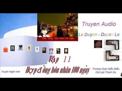 Tập 11-Hợp  Đồng Hôn Nhân 100 ngày -Thượng Quan Miễu Miễu - Truyện Audio Lê Duyên-Duyên Lê