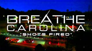 Breathe Carolina - Shots Fired