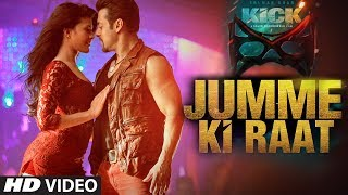 Kick Jumme Ki Raat Video Song