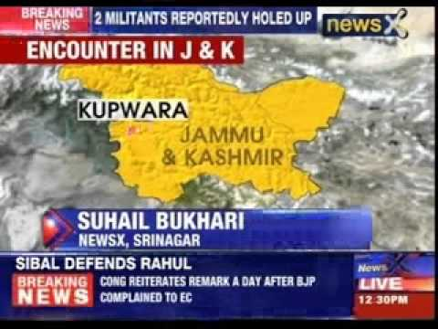 Jammu and Kashmir: Fierce encounter on in Kupwara district