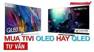 Chọn tivi OLED hay QLED? - Nguyễn Kim