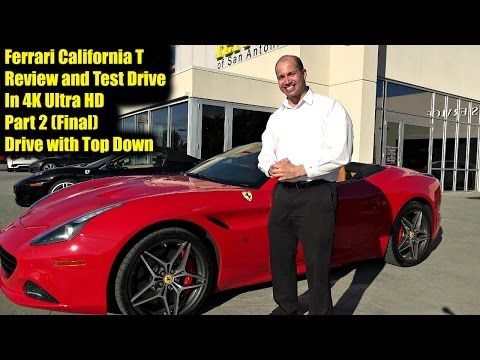 Ferrari California T - Review and Test Drive in 4K Ultra HD - Part 2 - JDV Drives with Top Down