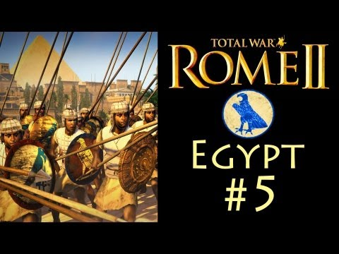 Let's Play: Rome 2 - Egypt Campaign (Legendary) - Part 5: