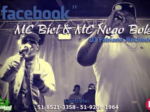 MC NEGO BOLA E BIEL - FACEBOOK (DJ FABIANO ROCHEDO)