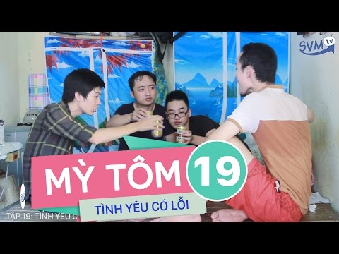 SVM Mì tôm - Tập 19: Tình yêu có lỗi - SVM TV( Phần 5 )