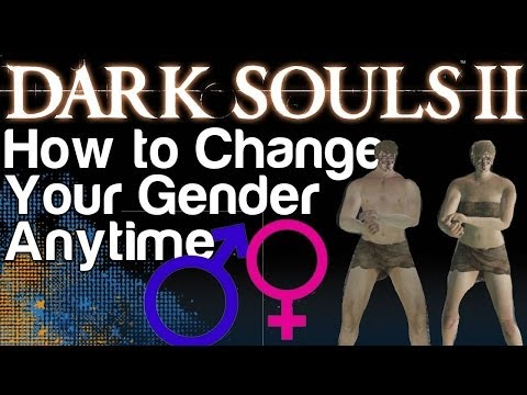 How To Change Genders In Dark Souls 2