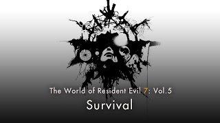 "Resident Evil 7 biohazard - Vol.5 ""Survival"""