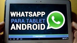 Cómo Instalar WhatsApp En Cualquier Tablet Android