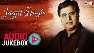 Best Jagjit Singh Ghazal Audio Songs Collection