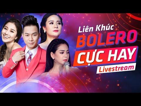 LIVE 24/7 : 🎧🎼 🎤 Liên Khúc Tuyệt Phẩm Bolero Hay Nhất 2017
