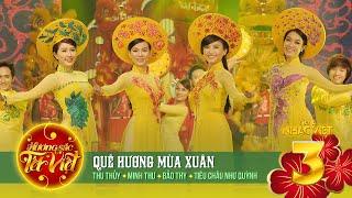 Quê Hương Mùa Xuân - Nhiều ca sỹ [Hương Sắc Tết Việt] (Official)