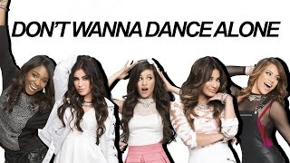 Fifth Harmony : Don't Wanna Dance Alone (Lyrics With