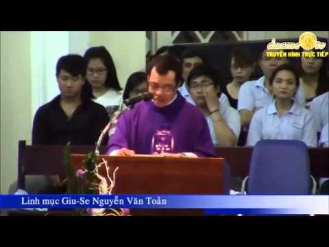 Bài giảng của Linh mục Giu-se Nguyễn văn Toản tại Saigon