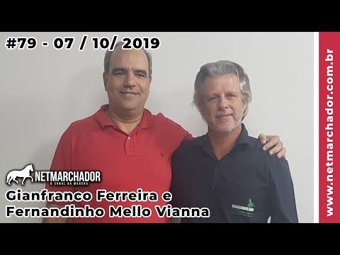 #79 No Trilho da Marcha -  07/10/2019 com Gianfranco e Fernandinho - Mangalarga Marchador