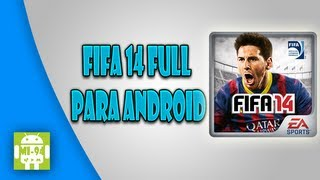 Fifa 14 Para Android (Instalación/Offline/No Root/Review