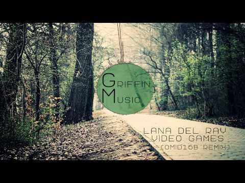 Lana Del Rey - Video Games(Omid16B Remix)