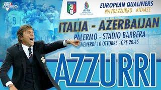 Promo Italia vs Azerbaigian - 10 ottobre 2014